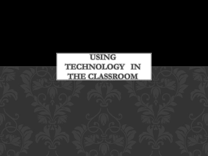 using technology in the classroom n.