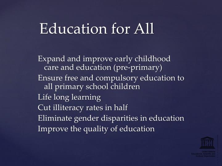 Expand and improve early childhood care and education (pre-primary)