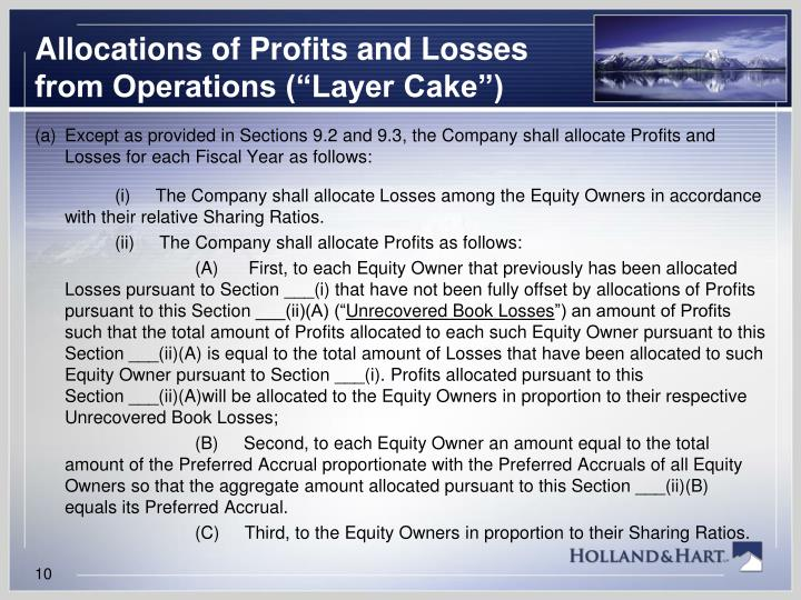 "Allocations of Profits and Losses from Operations (""Layer Cake"")"