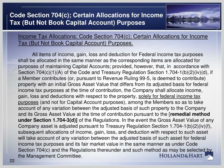Code Section 704(c); Certain Allocations for Income Tax (But Not Book Capital Account) Purposes
