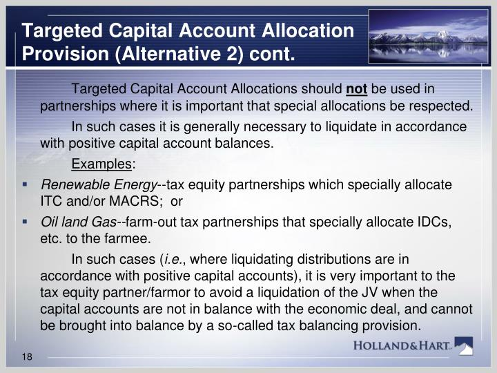 Targeted Capital Account Allocation Provision (Alternative 2) cont.