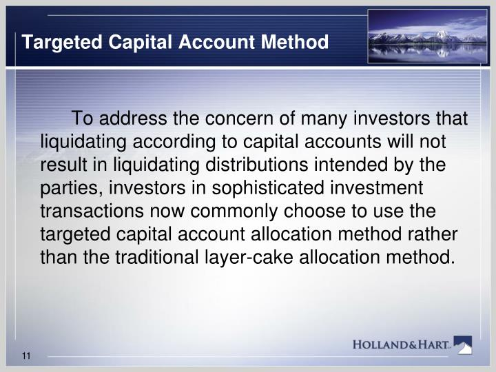 Targeted Capital Account Method