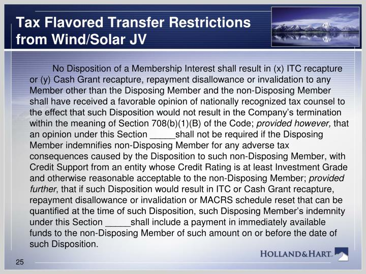 Tax Flavored Transfer Restrictions from Wind/Solar JV