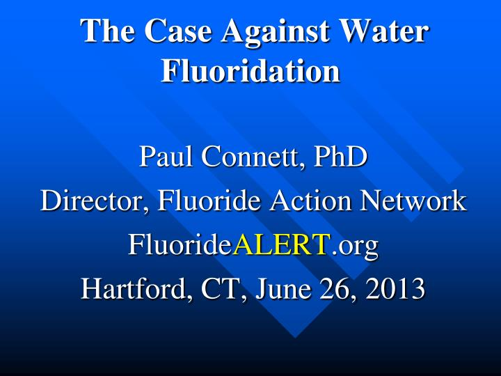 the case against water fluoridation n.