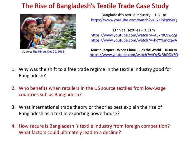The Rise of Bangladesh's Textile Trade Case Study