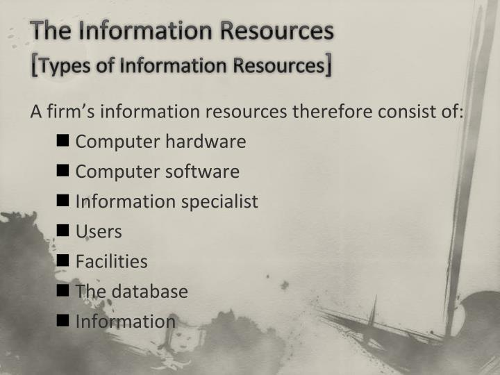 The Information Resources