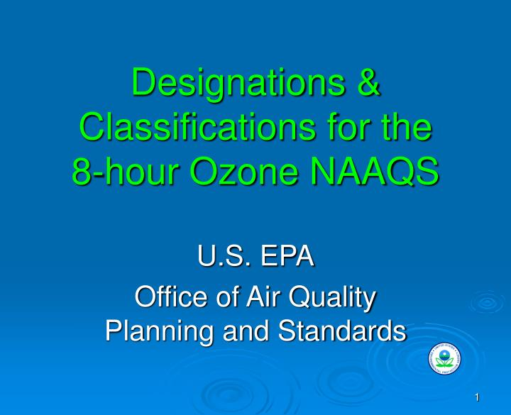 designations classifications for the 8 hour ozone naaqs n.