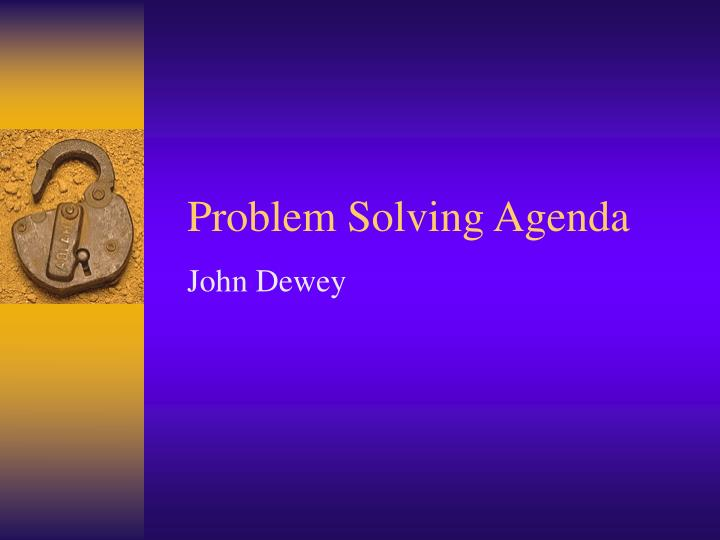 john dewey s problem solving models Dewey (1933) suggests that reflective thinking is an active, persistent, and careful consideration of a belief or supposed form of knowledge, of the grounds that support that knowledge, and the further conclusions to which that knowledge leads.