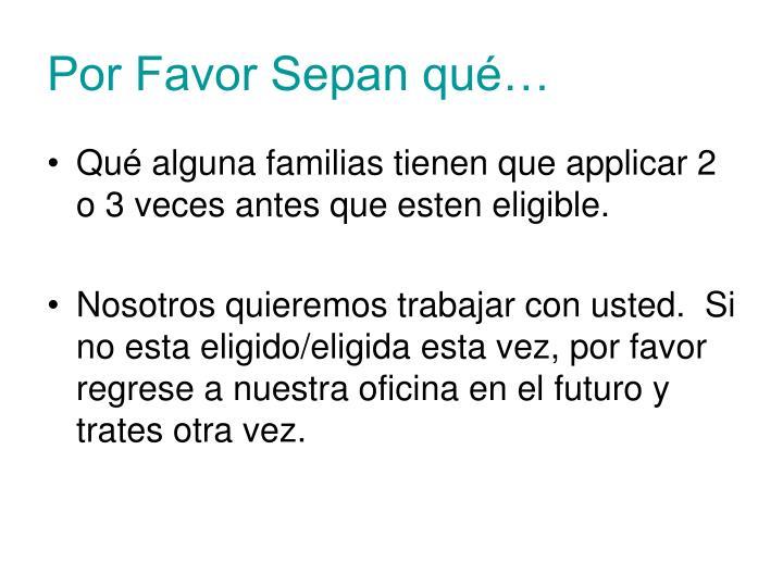 Por Favor Sepan qué…