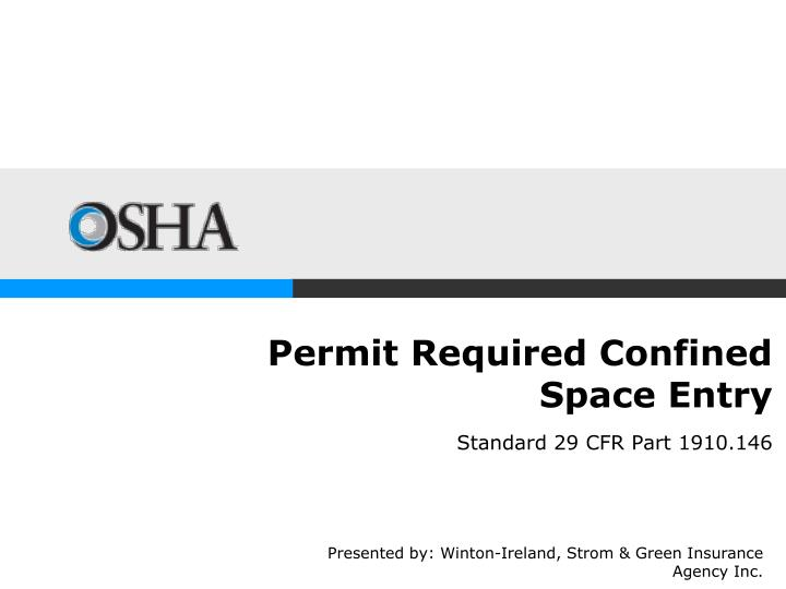 PPT - Permit Required Confined Space Entry PowerPoint