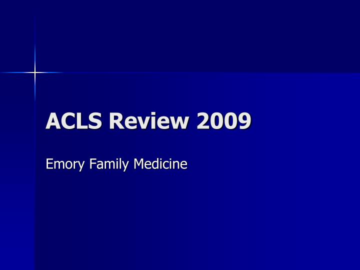 Acls review 2009