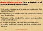 general information characteristics of school based evaluation