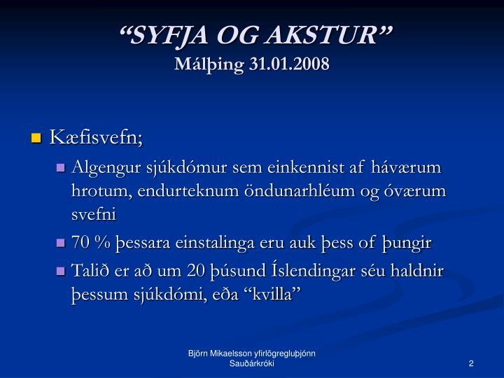 Syfja og akstur m l ing 31 01 20081