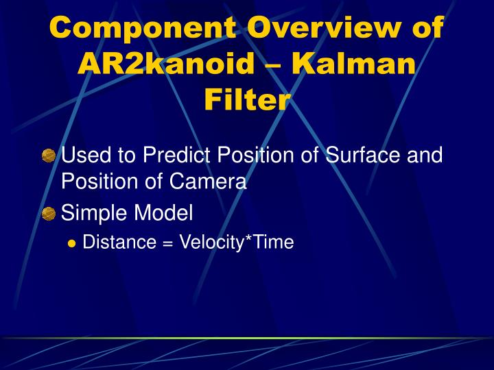 Component Overview of AR2kanoid – Kalman Filter