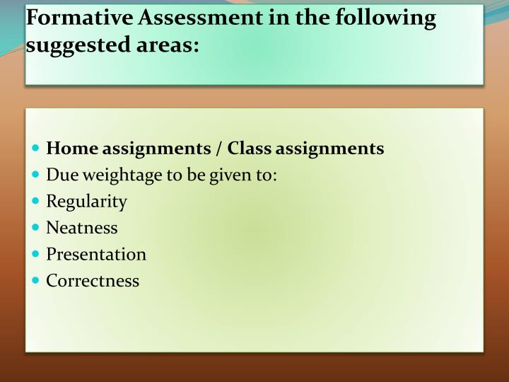 Formative Assessment in the following suggested areas: