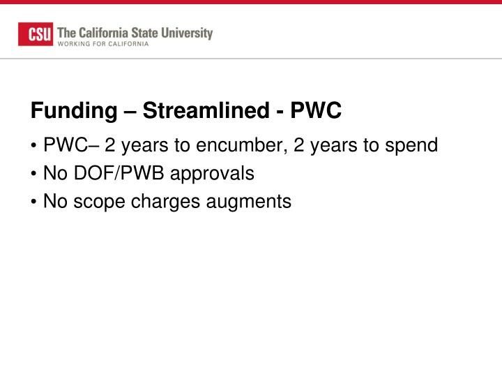Funding – Streamlined - PWC