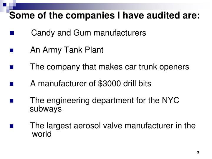Some of the companies i have audited are
