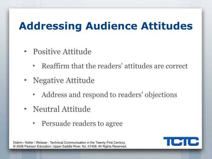 Addressing Audience Attitudes