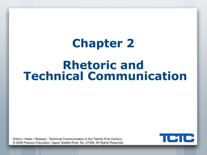 Chapter 2 rhetoric and technical communication