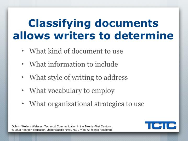 Classifying documents allows writers to determine