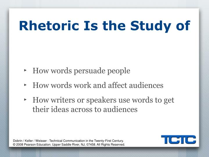 Rhetoric is the study of