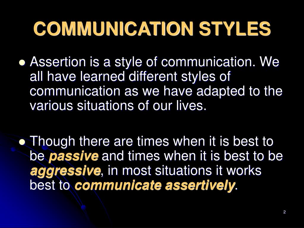 PPT - Styles of Communication PowerPoint Presentation - ID