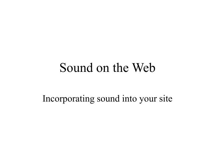 sound on the web n.