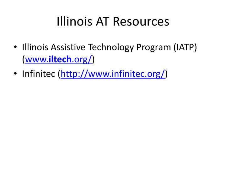 Illinois AT Resources