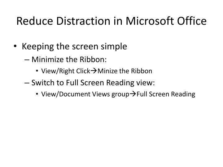 Reduce Distraction in Microsoft Office
