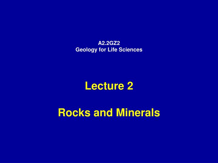a2 2gz2 geology for life sciences n.