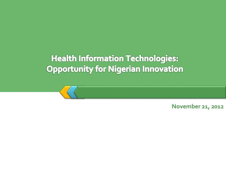 Health information technologies opportunity for nigerian innovation