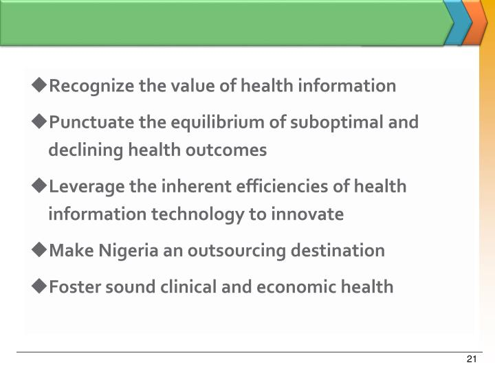 Recognize the value of health information