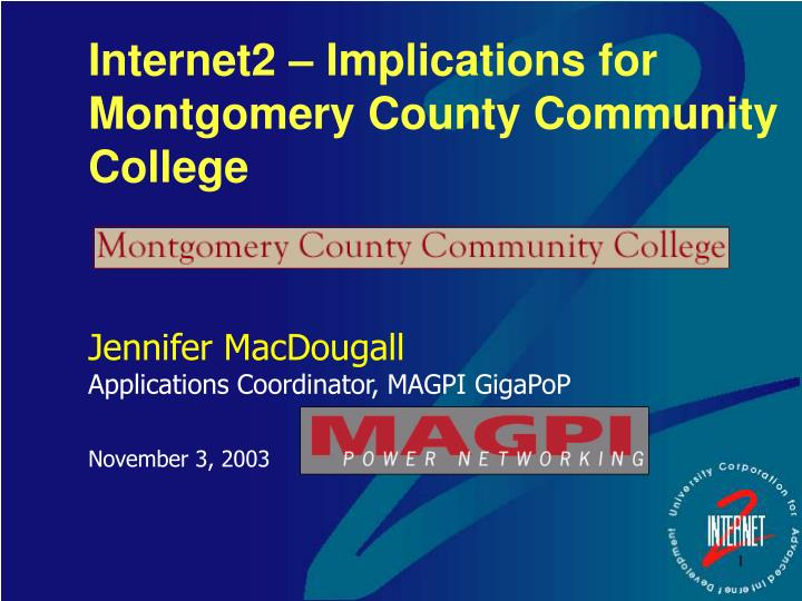 Internet2 implications for montgomery county community college