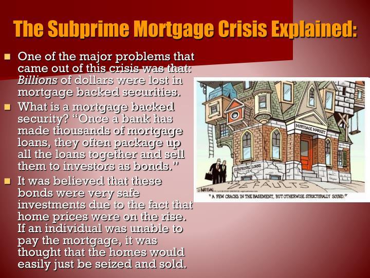 The Subprime Mortgage Crisis Explained: