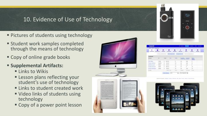 10. Evidence of Use of Technology