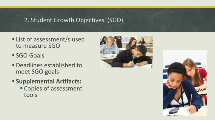 2. Student Growth Objectives  (SGO)