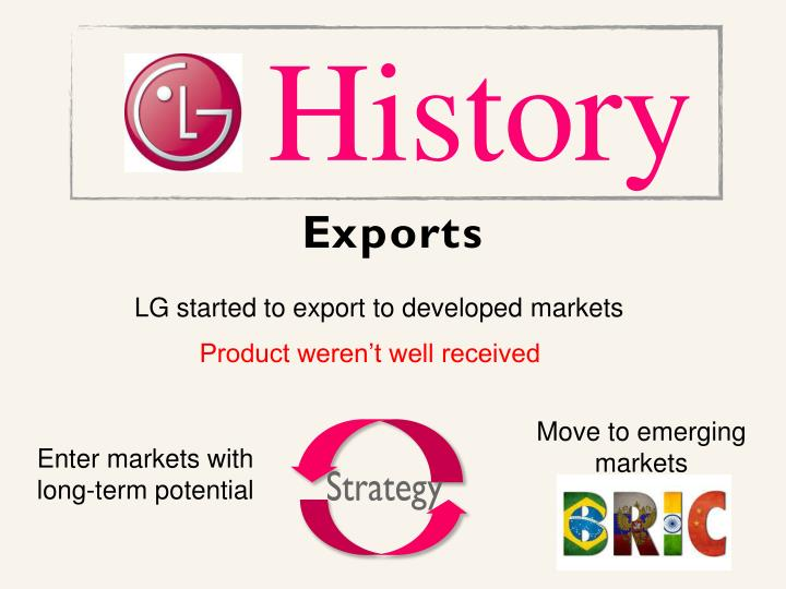LG started to export to developed markets