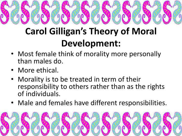 carol gilligans theory of moral development