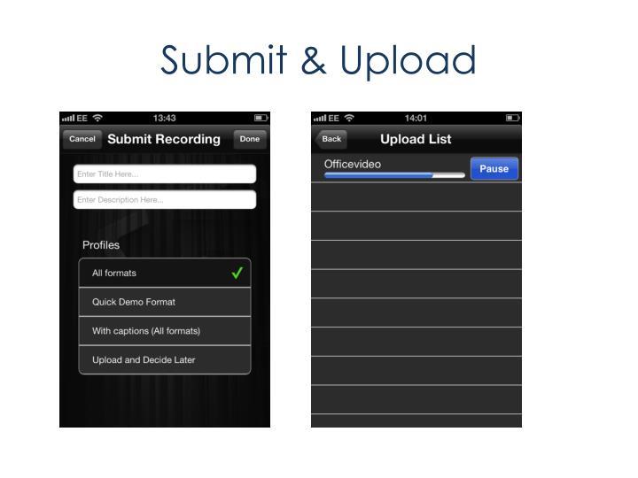 Submit & Upload