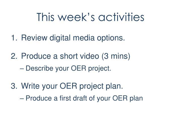 This week's activities