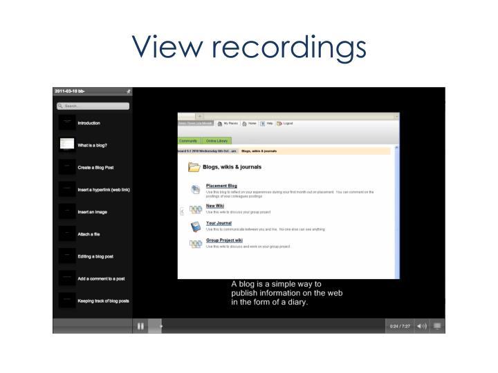 View recordings