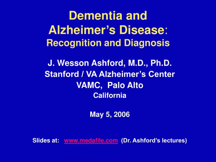 dementia and alzheimer s disease recognition and diagnosis n.