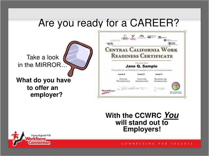 Are you ready for a CAREER?