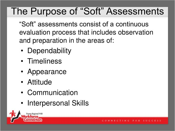 """The Purpose of """"Soft"""" Assessments"""