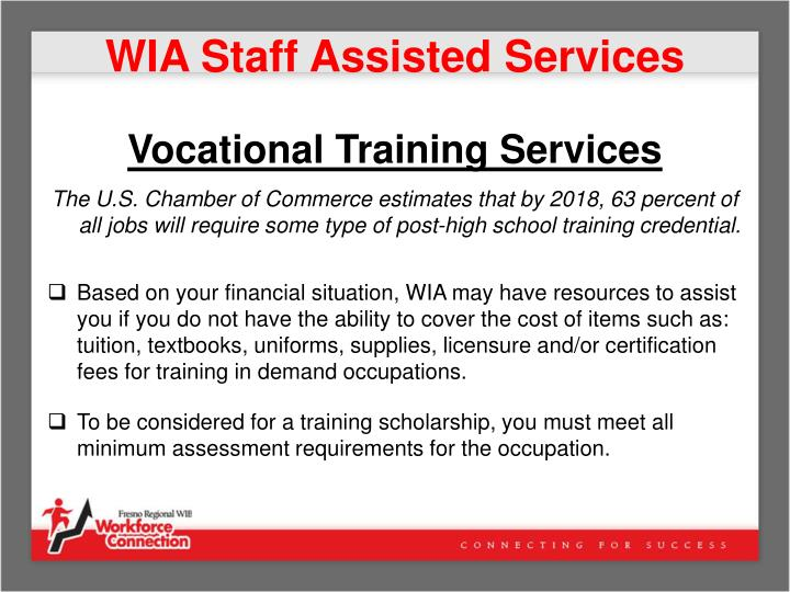 WIA Staff Assisted Services