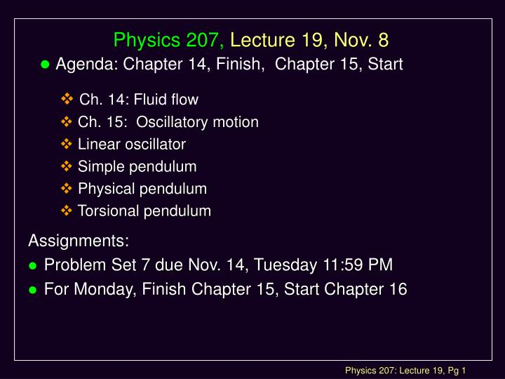physics 207 lecture 19 nov 8 n.