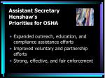 assistant secretary henshaw s priorities for osha