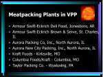 meatpacking plants in vpp