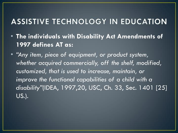 Assistive technology in education