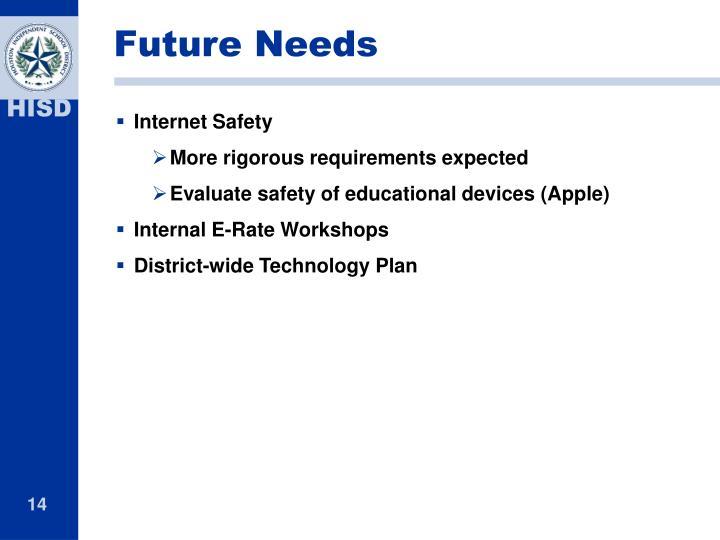 Future Needs